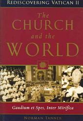 The Church and the World: Gaudium Et Spes, Inter Mirifica