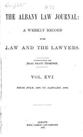 The Albany Law Journal: Volume 16
