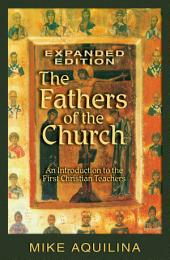 The Fathers of the Church, Expanded Edition