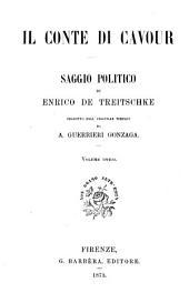 Il conte di Cavour [from Historische und politische Aufsätze] tr. da A.Guerrieri Gonzaga