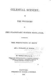 The Complete Works: Containing an Essay On the Improvement of Society, The Philosophy of a Future State, The Philosophy of Religion, The Christian Philosopher, Mental Illumination and Moral Improvement of Mankind, An Essay on Covetousness, Celestial Scenery, Sidereal Heavens, and The Practical Astronomer, Volume 3