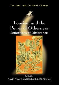 Tourism and the Power of Otherness PDF