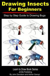 Drawing Insects For Beginners - Step by Step Guide to Drawing Bugs