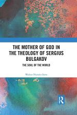 The Mother of God in the Theology of Sergius Bulgakov
