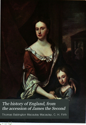 The History of England: From the Accession of James the Second, Volume 6