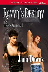 Ravyn's Destiny [Ravyn Warriors 3]