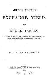 A Crump's Exchange, yield and share tables