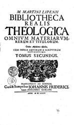 M  MARTINI LIPENII BIBLIOTHECA REALIS THEOLOGICA OMNIVM MATERIARVM  RERUM ET TITULORUM PDF
