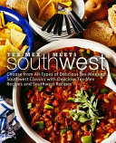 Tex-Mex Meets Southwest