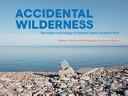 Download Accidental Wilderness Book