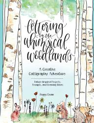 Lettering In The Whimsical Woodlands Book PDF