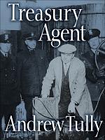 Treasury Agent: The Inside Story