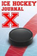Ice Hockey Journal X