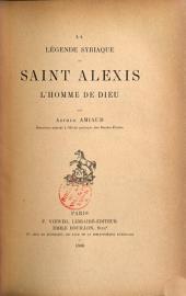 La légende syriaque de Saint Alexis l'homme de Dieu