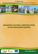 Managing Cultural Heritage Sites in Southeastern Europe