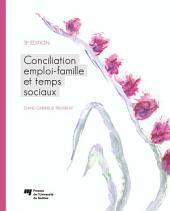 Conciliation emploi-famille et temps sociaux: 3e édition