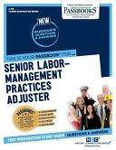 Senior Labor-Management Practices Adjuster
