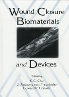 Wound Closure Biomaterials and Devices PDF