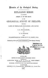 Explanatory Memoir to Accompany Sheets of the Maps: Volume 57