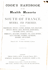 Cook's Handbook to the Health Resorts of the South of France, Riviera, and Pyrenees ...