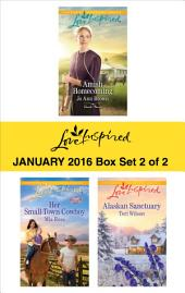 Love Inspired January 2016 - Box Set 2 of 2: An Anthology