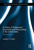 A History of Professional Economists and Policymaking in the United States PDF