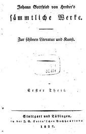 Johann Gottfried von Herder's sämmtliche Werke zur schönen Literatur und Kunst: Bände 1-2