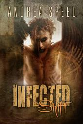 Infected: Shift: Edition 2