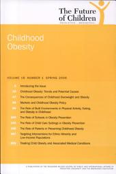 The Future of Children: Spring 2006: Childhood Obesity