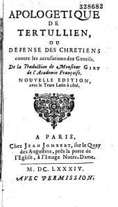 Apologétique de Tertullien, ou défense des chrétiens contre les accusations des gentils