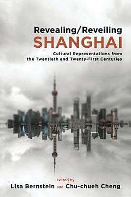 Revealing reveiling Shanghai Hb PDF