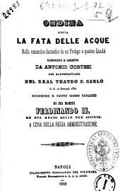 Ondina ossia La fata delle acque ballo romantico fantastico in un prologo e quattro quadri composto e diretto da Antonio Cortesi