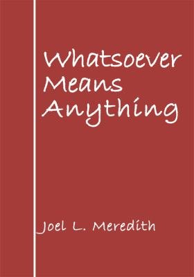 Whatsoever Means Anything