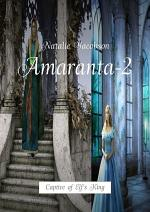 Amaranta-2. Captive of Elf's King