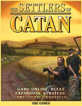The Settlers of Catan Game Online  Rules Expansion  Strategy Game Guide Unofficial PDF