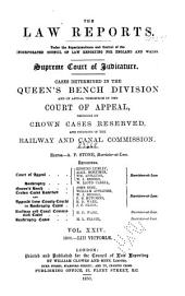 The Law Reports: Queen's Bench Division, and on appeal therefrom in the Court of Appeal, and decisions in the Court of Appeal Criminal Division and Employment Appeal Tribunal, Volume 24