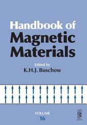 Handbook of Magnetic Materials: Volume 16