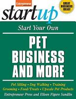 Start Your Own Pet Business and More PDF