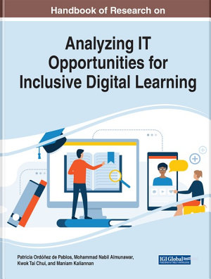Handbook of Research on Analyzing IT Opportunities for Inclusive Digital Learning PDF