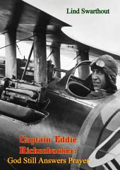 Captain Eddie Rickenbacker: God Still Answers Prayer