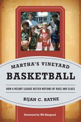 Martha S Vineyard Basketball Book PDF