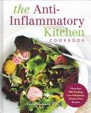 The Anti Inflammatory Kitchen Cookbook Book
