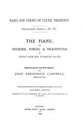 The Fians: Or, Stories, Poems, & Traditions of Fionn and His Warrior Band
