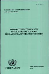 Integrating Economic and Environmental Policies: The Case of Pacific Island Countries