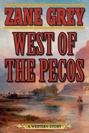 West of the Pecos PDF