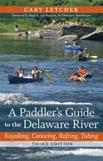 A Paddler s Guide to the Delaware River PDF