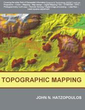 Topographic Mapping: Covering the Wider Field of Geospatial Information Science & Technology (GIS & T)