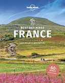 Lonely Planet Best Day Hikes France