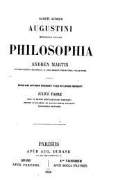Sancti Aurelii Augustini Hipponensis episcopi Philosophia