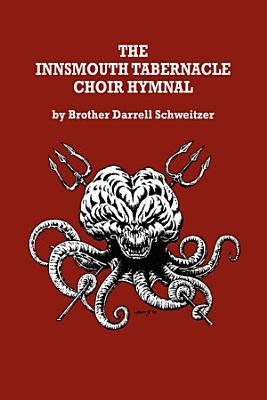 The Innsmouth Tabernacle Choir Hymnal PDF